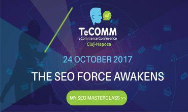 Cea mai completa prezentare despre ce inseamna SEO, in cadrul Masterclass-ului de pe 24 octombrie 2017, Cluj, TeCOMM E-Commerce Conference